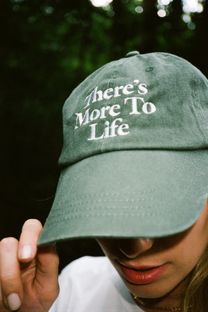 There's More To Life Dad Hat