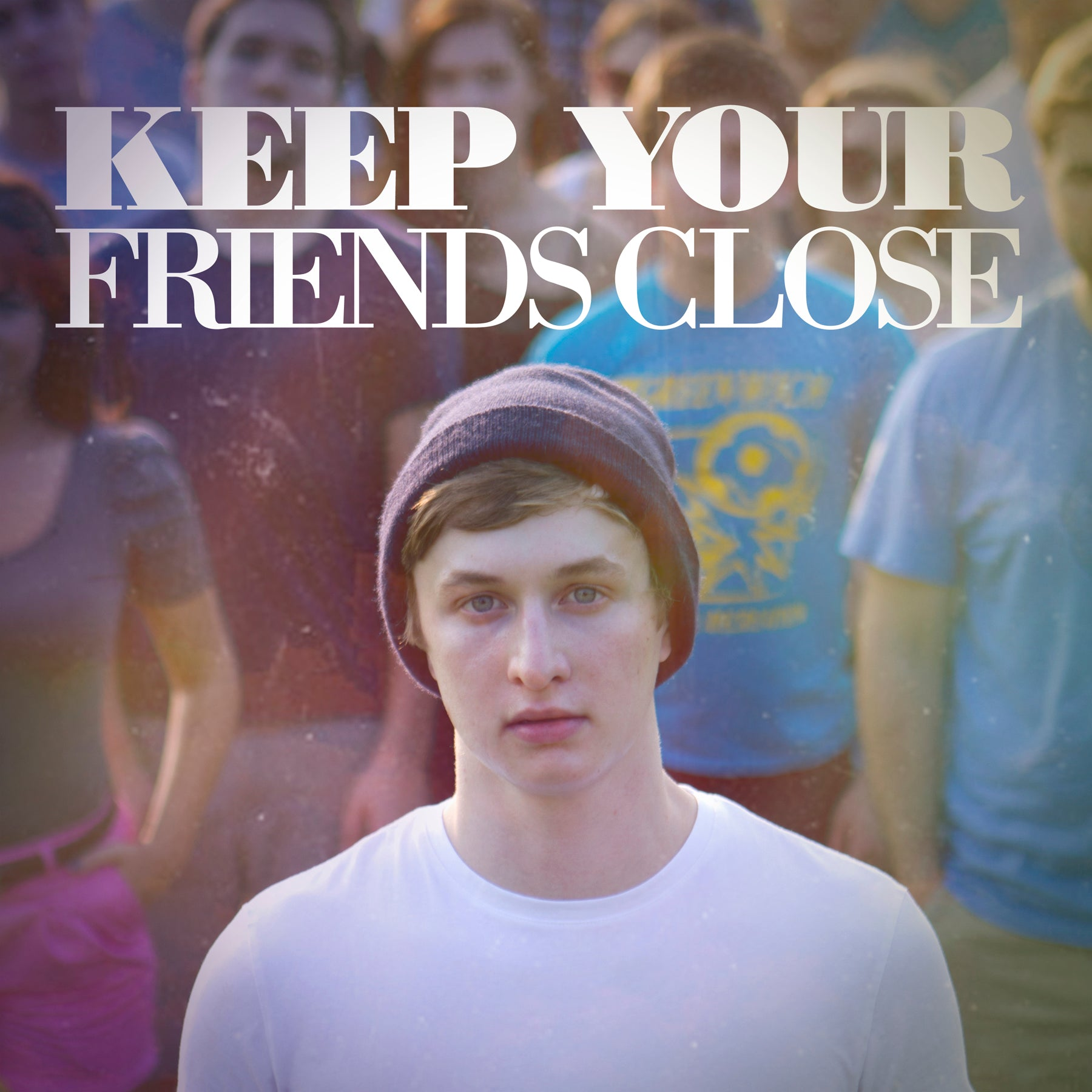 Keep Your Friends Close [free download]
