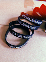 Keep Your Friends Close Wristband