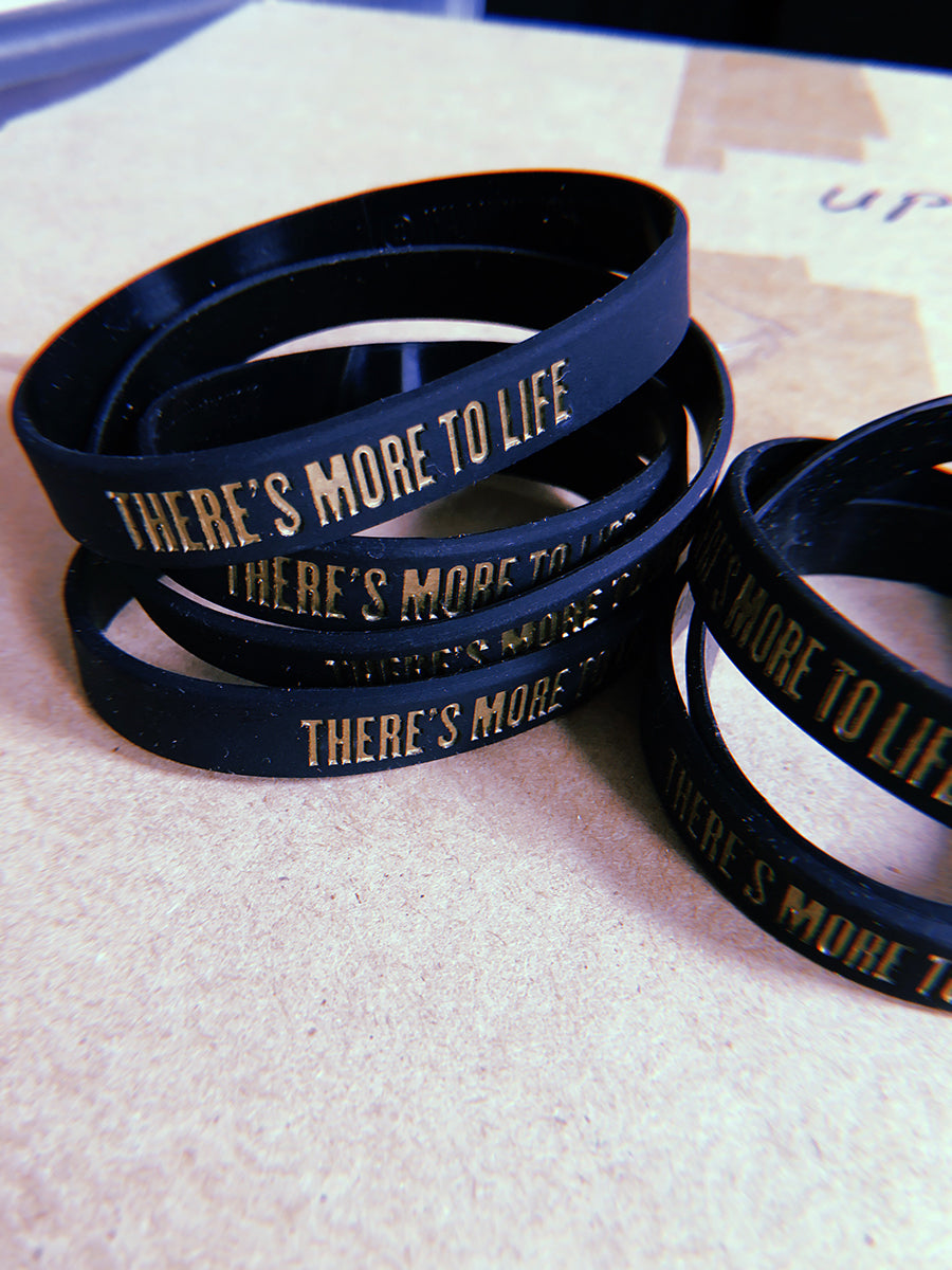 There's More To Life Wristband