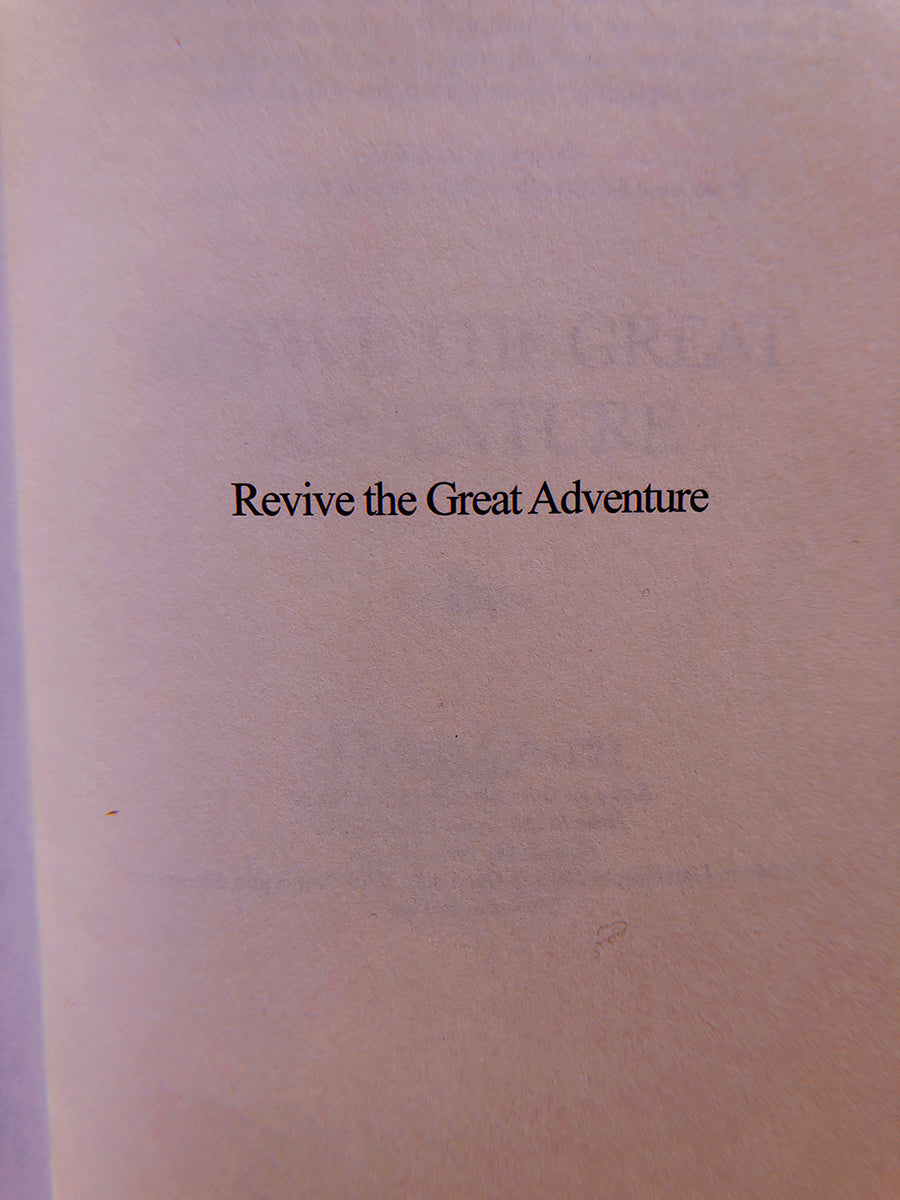 Revive the Great Adventure: A Book by Dylan Owen