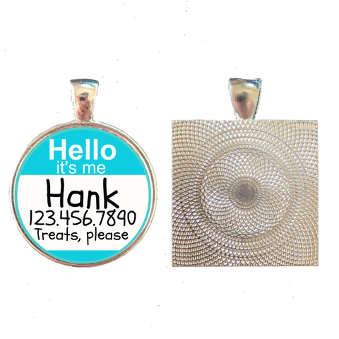 Hello, it's me...Custom Pet ID Tag