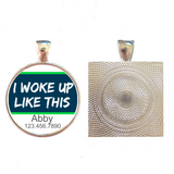 I Woke Up Like This Pet ID Tag-Sofa City Sweethearts-Sofa City Sweethearts