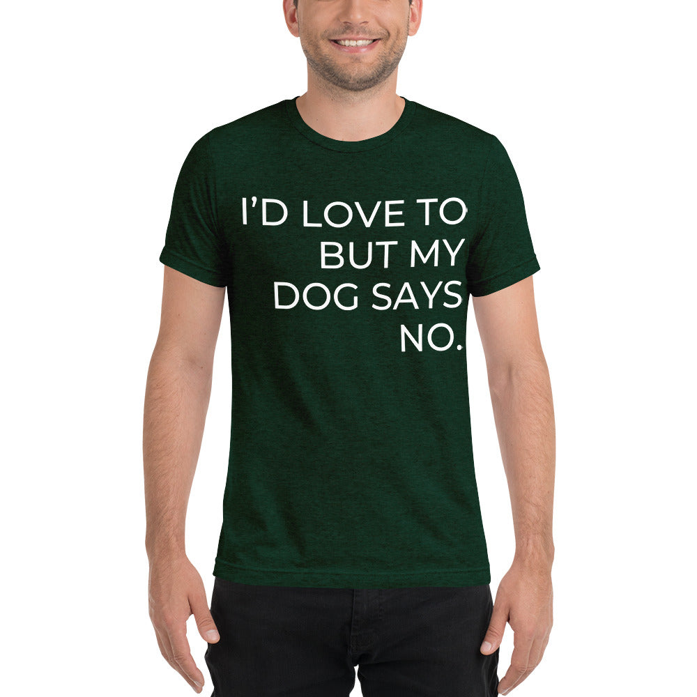 Dog Says No - Unisex Short sleeve t-shirt-Sofa City Sweethearts-Sofa City Sweethearts