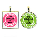 THE SNUGGLE IS REAL Pet ID Tag-Sofa City Sweethearts-Sofa City Sweethearts