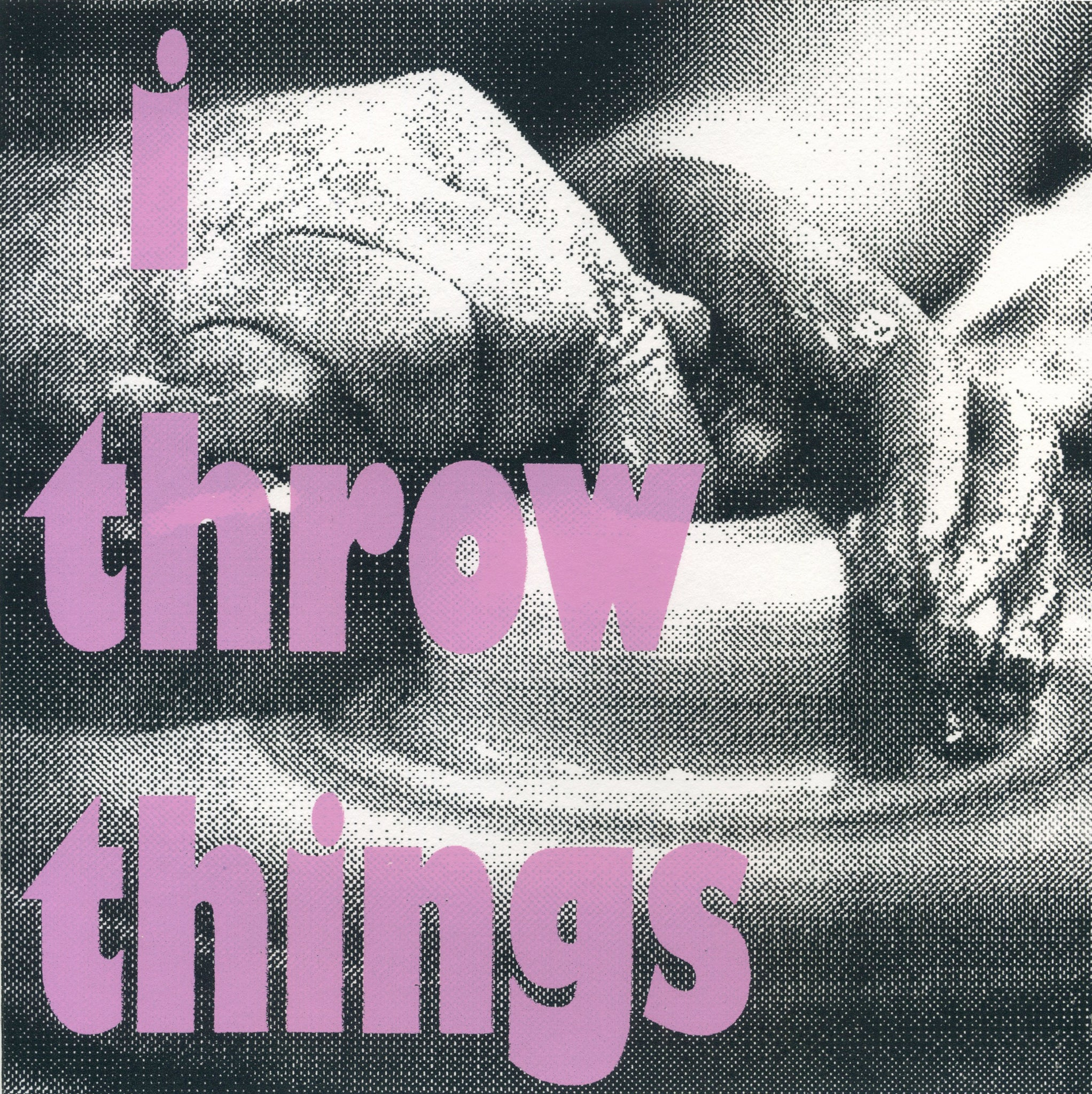 I Throw Things