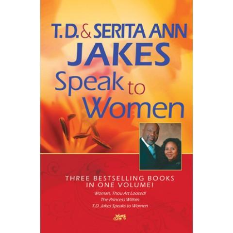 T D & Serita Ann Jakes Speak To Women (3-In-1)(Hardcover) T D Jakes & Serita Jakes