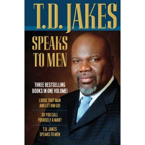 T.D. Jakes Speaks To Men 3-In-1 (Hardcover) T D Jakes