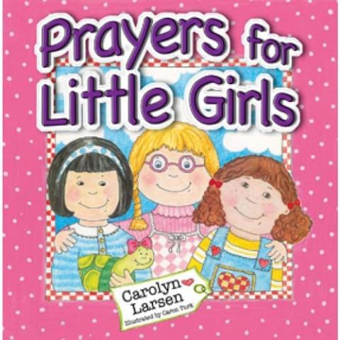 Prayers For Little Girls (Hardcover) Carolyn Larsen
