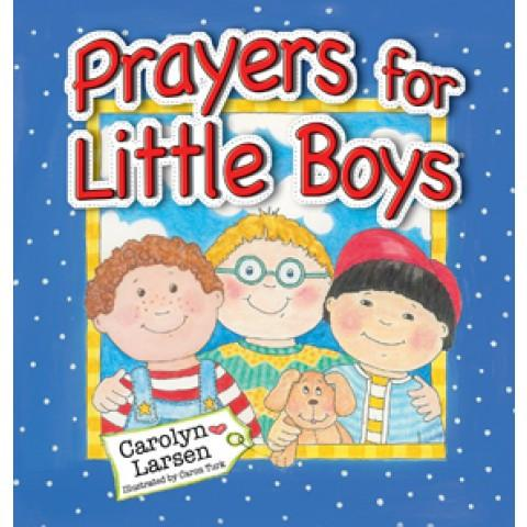 Prayers For Little Boys (Hardcover) Carolyn Larsen