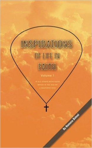 Inspirations of Life in Faith: Volume 1 (Paperback) by Nomusa Buleni - New Chapter Bookstore