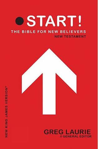 START! The Bible for New Believers Hardcover – by Greg Laurie - New Chapter Bookstore - 1