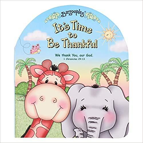 Bazooples - it is Time to be Thankful (Board book)