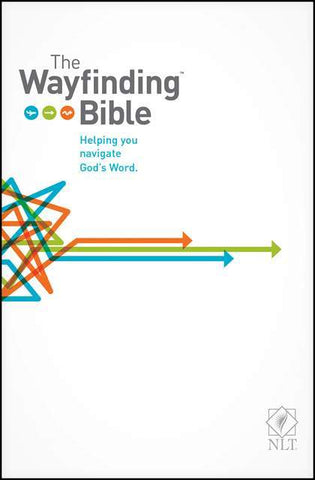 The Wayfinding Bible: Helping You Navigate God's Word - NLT (Hardcover)