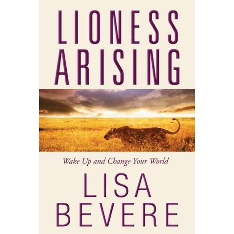 Lioness Arising (Paperback) Lisa Bevere - New Chapter Bookstore