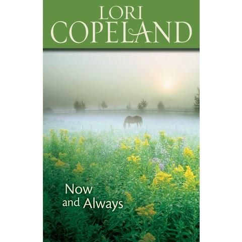 Now And Always (Paperback) Lori Copeland