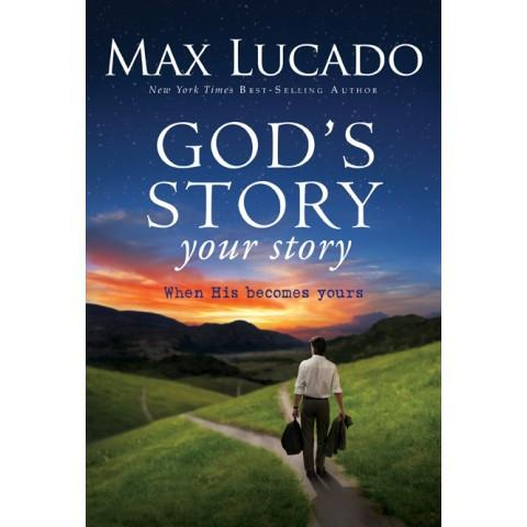 God'S Story Your Story (ITPE) Max Lucado