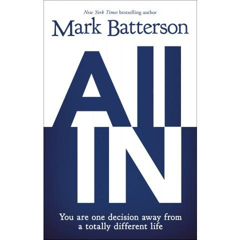 All In (ITPE) Mark Batterson - New Chapter Bookstore