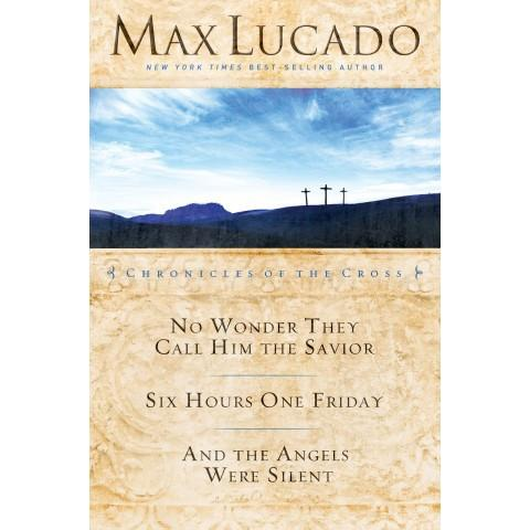 Chronicles Of The Cross 3 In 1 (Paperback) Max Lucado - New Chapter Bookstore