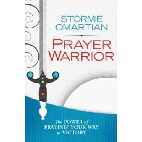 Prayer Warrior (Paperback) Stormie Omartian