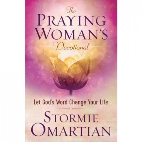 The Praying Womans Devotional (Paperback) Stormie Omartian
