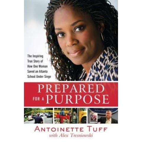 Prepared For A Purpose (Hardcover) Antoinette Tuff & Alex Tresniowski