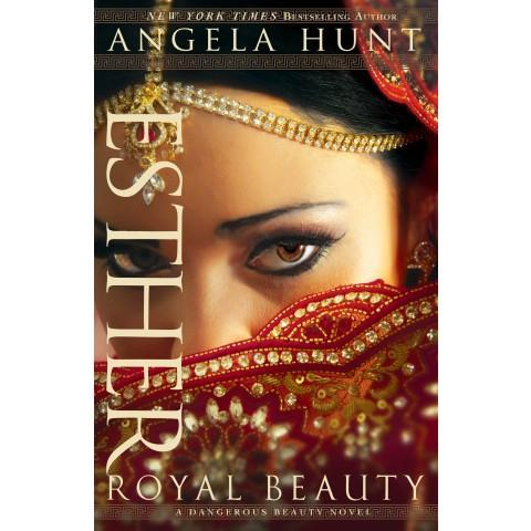 Esther (1 A Dangerous Beauty Novel)(Paperback) Angela Hunt