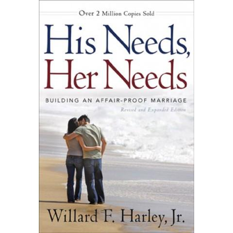 His Needs Her Needs (ITPE) Willard F Harley Jr