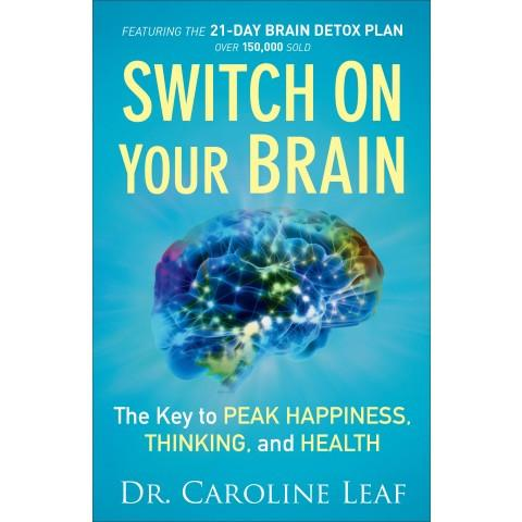 Switch On Your Brain (Paperback) Caroline Leaf