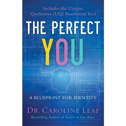 The Perfect You (Paperback) Caroline Leaf