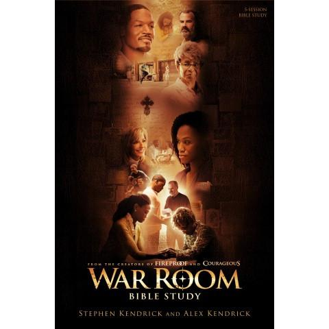 War Room Bible Study Book (Paperback) Alex Kendrick & Stephen Kendrick - New Chapter Bookstore