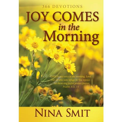 Joy Comes In The Morning (Padded Hardcover) Nina Smit - New Chapter Bookstore