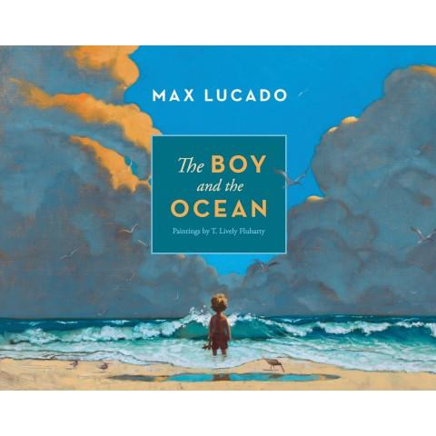 The Boy And The Ocean (Hardcover) Max Lucado