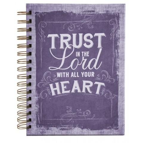 Trust In The Lord With All Your Heart (PROV 3:5) Hardcover Wirebound Journal