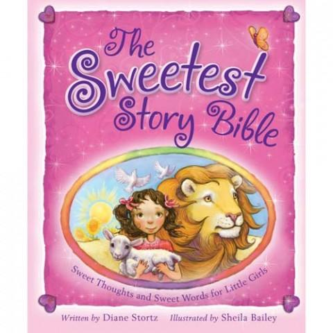 The Sweetest Story Bible (Paperback) Diane Stortz