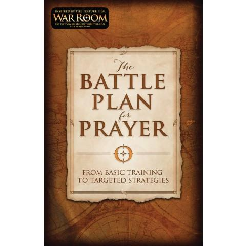 The Battle Plan For Prayer (Paperback) Alex Kendrick & Stephen Kendrick - New Chapter Bookstore