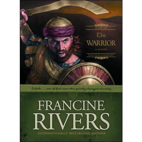 The Warrior (Limited Edition)(2 Sons Of Encouragement)(Mass Market) Francine Rivers - New Chapter Bookstore