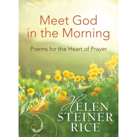 Meet God In The Morning (Paperback) Helen Steiner Rice