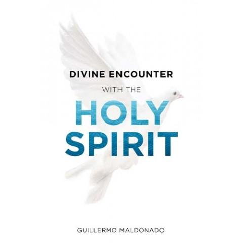 Divine Encounter With The Holy Spirit (Paperback) Guillermo Maldonado