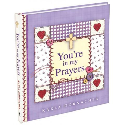 You're In My Prayers (Hardcover) Spiritlifter