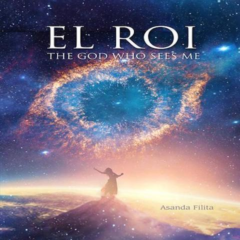 El Roi - The God Who Sees Me (Paperback) Asanda Filita