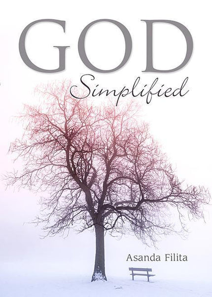 God Simplified (Paperback) Asanda Filita