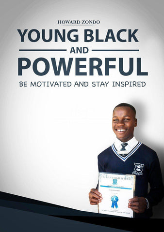 Young, Black and Powerful(Paperback) - Howard Zondo