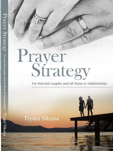 Prayer Strategy for Couples and all those in Relationships (Paperback) Tiyani Nkuna