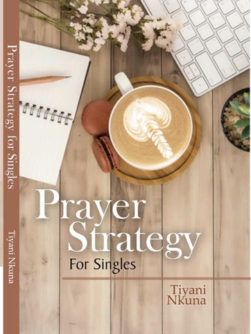 Prayer Strategy For Singles(Paperback) Tiyani Nkuna