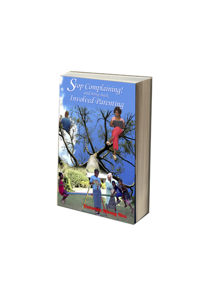 Stop Complaining! and Bring Back Involved Parenting(Paperback)Victorine Mbong Shu