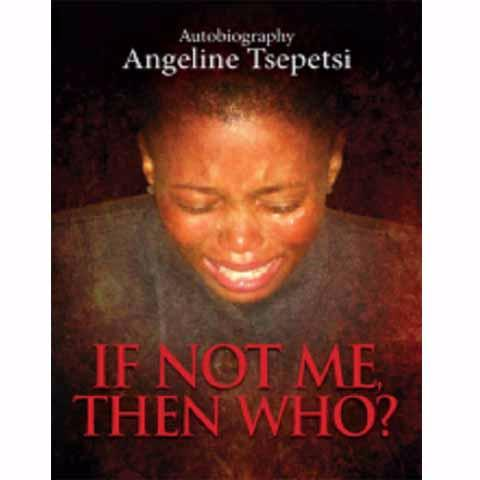 If not Me, Then Who - Angeline Tsepetsi - New Chapter Bookstore