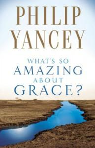 What's So Amazing About Grace? (Paperback, New edition)