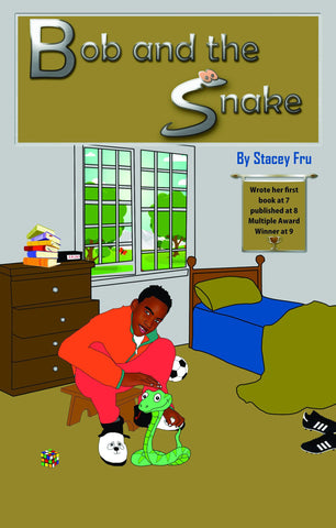 Bob and the Snake ( Paperback) Stacey Fru