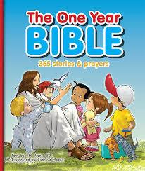 The One Year Bible : 365 STORIES AND PRAYERS